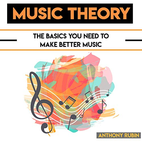Music Theory: The Basics You Need to Make Better Music Titelbild