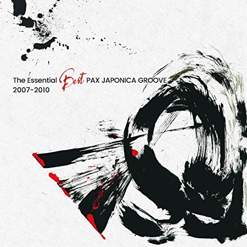 The Essential Best Pax Japonica Groove 2007-2010