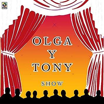 Olga Y Tony Show