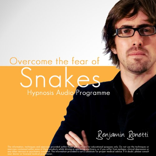Overcome Fear of Snakes with Hypnosis audiobook cover art