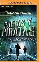 Poetas y Piratas: Misión 3 De La Serie Océano Negro, Narración En Castellano