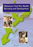 Okinawa's Post-War Health Recovery and Development