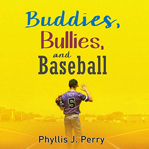 Buddies, Bullies, and Baseball cover art