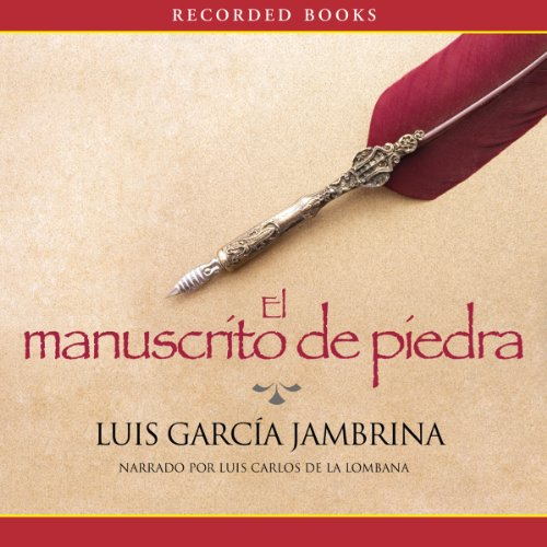 El Manuscrito de Piedra [The Stone Manuscript] audiobook cover art