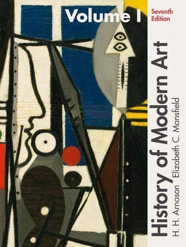 History of Modern Art Volume I