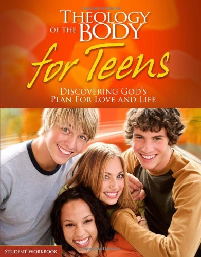 Theology of the Body for Teens (Student Workbook)