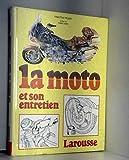La moto et son entretien