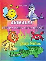 Animales Libro Para Colorear Para Niños: para niños pequeños, preescolar y jardín de infancia