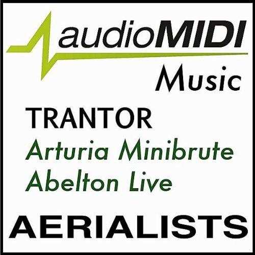 Audiomidi Music: Trantor Arturia Minibrute Abelton Live