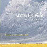 Above the Field: A Collection of Hymns