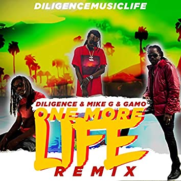 One More Life Remix