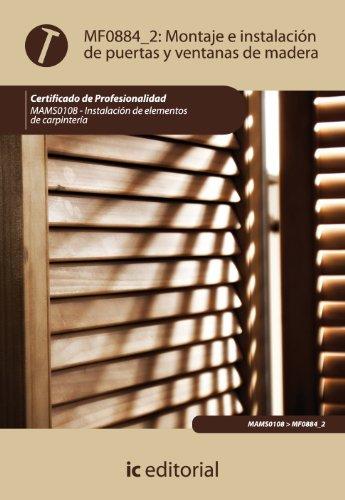 Montaje e instalación de puertas y ventanas de madera. mams0108 - instalación de elementos de carpintería