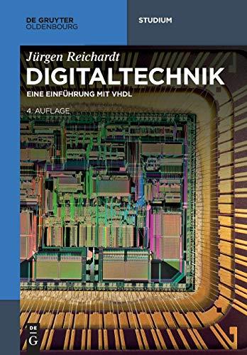 Digitaltechnik: Eine Einführung mit VHDL (De Gruyter Studium)