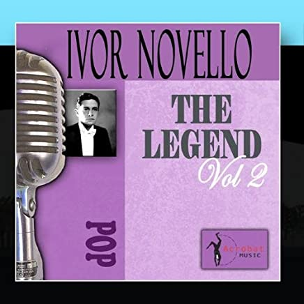 The Songs Of Ivor Novello, Vol. 2