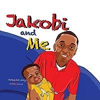 Jakobi and Me