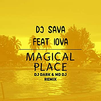 Magical place (feat. IOVA) [Remixes]