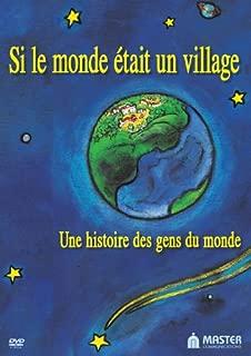 Si le monde était un village (If the World Were a Village)