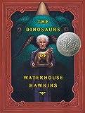 The The Dinosaurs of Waterhouse Hawkins (Caldecott Honor Book)