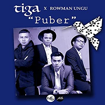 Puber (Ini Indahnya Jatuh Cinta) [feat. Rowman Ungu]