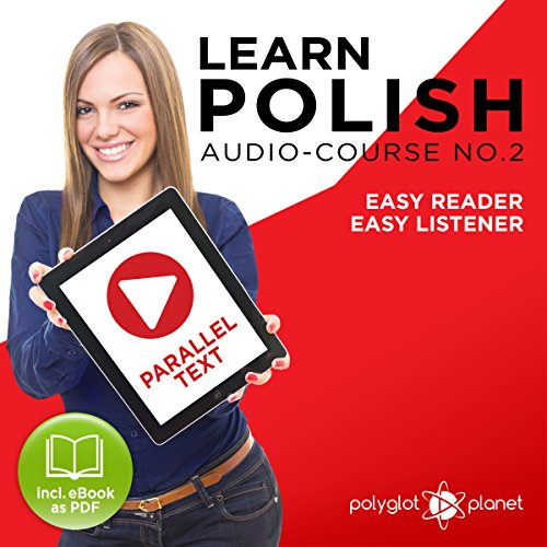 Learn Polish - Easy Reader - Easy Listener - Parallel Text - Learn Polish Audio Course No. 2 cover art