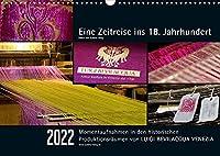 Eine Zeitreise ins 18. Jahrhundert - Luigi Bevilacqua Venezia (Wandkalender 2022 DIN A3 quer): Opulent fotografiert: Wertvollste Stoffe, bezaubernde Details und Momentaufnahmen geben Einblick in die historischen Produktionsraeume der Firma Luigi Bevilacqua in Venedig. (Monatskalender, 14 Seiten )