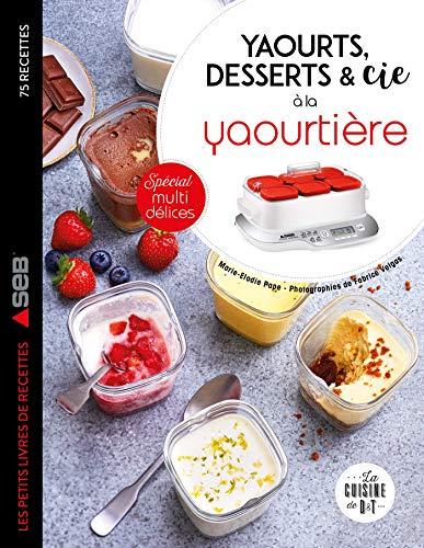 Yaourts, desserts...