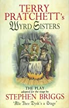 Wyrd Sisters: The Play (Discworld Series)