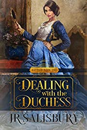 Dealing With The Duchess (Mayfair Brides Book 1)