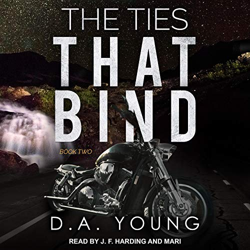 The Ties that Bind, Book 2 Audiobook By D. A. Young cover art