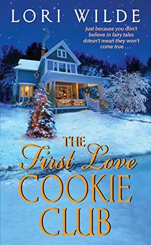 Image of The First Love Cookie Club (Twilight, Texas, 3)