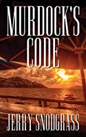 Murdock's Code: Introducing Chase Murdock, Private Investigator