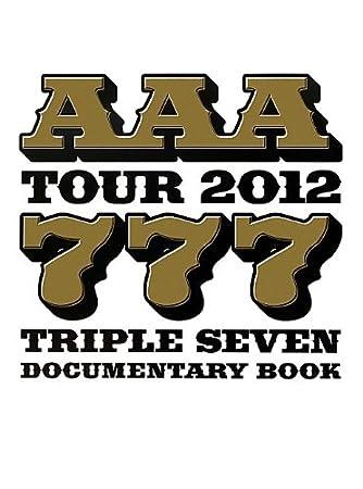 AAA TOUR 2012 -777- TRIPLE SEVEN DOCUMENTARY BOOK