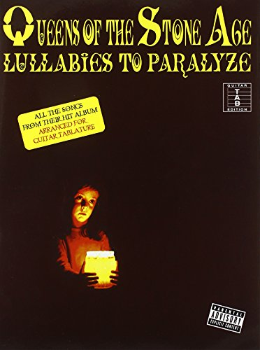 Queens of the Stone Age, Guitar Tab Edition: Lullabies to Paralyze