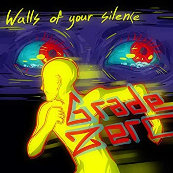Walls of Your Silence
