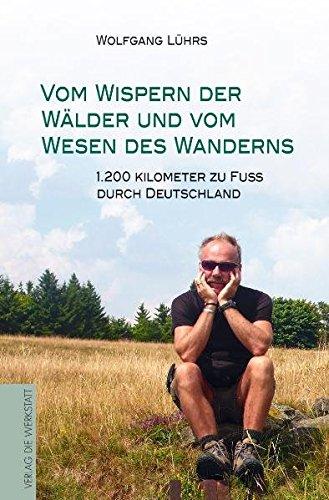 Lührs, W: Vom Wispern der Wälder und vom Wesen des Wanderns