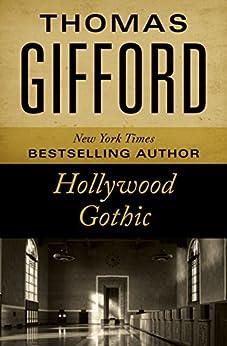 Hollywood Gothic by [Thomas Gifford]