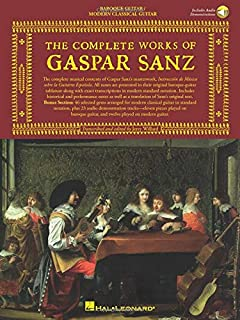 The Complete Works of Gaspar Sanz - Volumes 1 & 2: 2 Books with Online Audio
