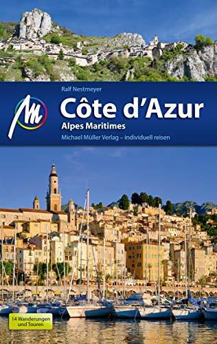 Côte d'Azur Reiseführer Michael Müller Verlag: Alpes Maritimes (MM-Reiseführer)
