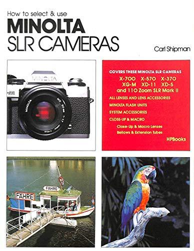 How to Select and Use Minolta Single Lens Reflex Cameras