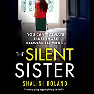 The Silent Sister                   By:                                                                                                                                 Shalini Boland                               Narrated by:                                                                                                                                 Katie Villa                      Length: 8 hrs and 16 mins     60 ratings     Overall 4.2