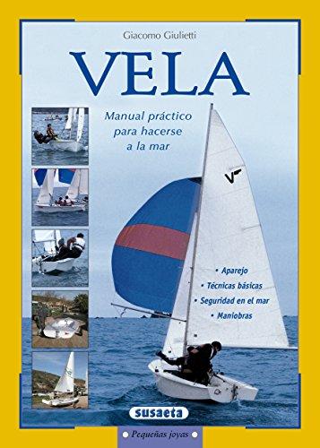 Vela Manual Practico Para Hacerse A La Mar (Pequeñas Joyas) eBook: Pirola, Gilbert, Susaeta, Equipo: Amazon.es: Tienda Kindle
