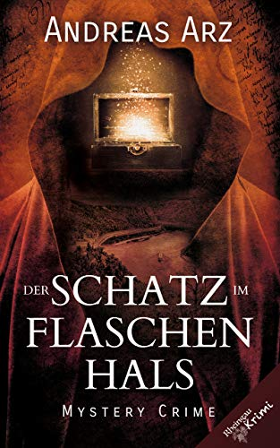 Der Schatz im Flaschenhals: Rheingau Krimi