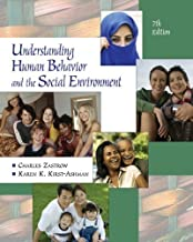 By Charles Zastrow, Karen K. Kirst-Ashman: Understanding Human Behavior and the Social Environment Seventh (7th) Edition