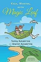 Kezia, Winston, and the Magic Leaf (Ventura)
