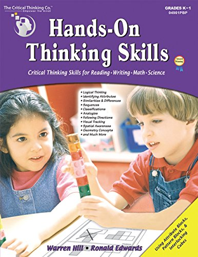 Hands-On Thinking Skills - Critical Thinking Skills for Reading, Writing, Math, and Science (Grades...