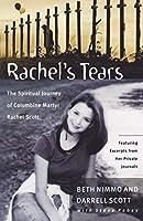 Rachel's Tears: The Spiritual Journey of Columbine Martyr Rachel Scott
