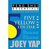 Yap, J: Feng Shui Essentials -- 5 Yellow Life Star - Joey Yap