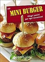 Mini burger. Allegri panini per ogni occasione! Con gadget