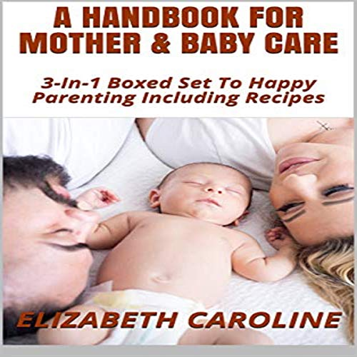 A Handbook for Mother & Baby Care audiobook cover art
