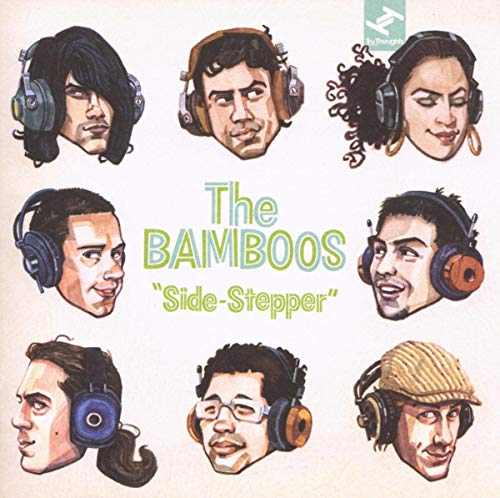Bamboos - Side-Stepper